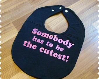 Baby Girl Cute Baby Bib, Recycled T-Shirt Baby Bib, Baby Girl Gift, Cute Bib, Baby Fashion, Cute Saying