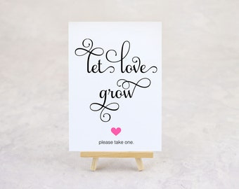 Let Love Grow, Wedding Favor Sign, Succulent Favor, Plant Favor, Seed Favor, Seed Bomb Favor, Shower Favor - Printed Sign, Size 5 x 7