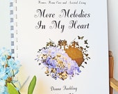 More Melodies In Your Heart, Devotionals with Hymns for Seniors, Home Bound, Nursing Home, Assisted Living