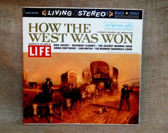 HOW the West Was Won - Suggested by the Series in Life - Bing Crosby, Jimmie Driftwood, Mormon Tabernacle Choir - Vintage Vinyl Record Album