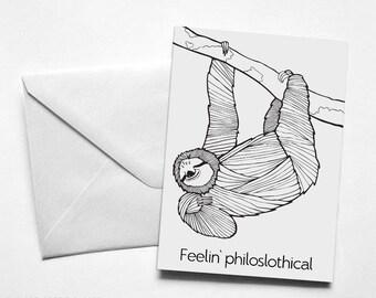 Funny Birthday Sloth card | Feelin' philoslothical | Funny Sloth Card | Pun | Sloth Pun | Funny Birthday Card | Funny Card