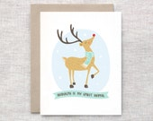 Funny Christmas Card - Rudolph is My Spirit Animal - Unique Christmas Card, Reindeer Holiday Card