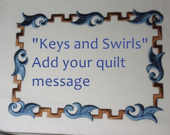 Custom Embroidered Quilt Label Keys and Swirls