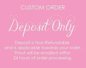 DEPOSIT for Custom Design