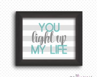 You Light Up My Life digital print - Instant Download