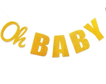 Oh Baby banner, gold Baby Shower banner