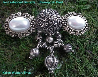 """Hair Barrette Upcycled Jewelry.. """"Steampunk Pearl""""..Octopus..Pirate..Goth.. OOAK-Pearl"""