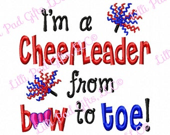 Im a Cheerleader from Bow to Toe - Machine Embroidery Design - 8 Sizes
