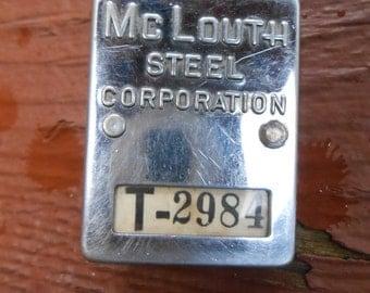 Vintage McLouth Steel Employee Badge