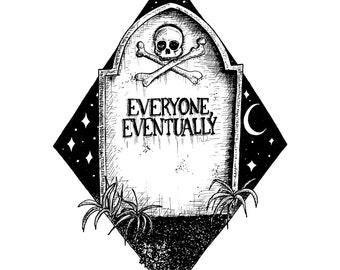 Everyone Eventually- A3 grave art print by Jon Turner- FREE WORLDWIDE SHIPPING