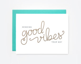 Sending Good Vibes Your Way Greeting Card