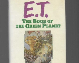 E.T., What Happened After E.T. Went Home? E.T., Book of The Green Planet, 1985 Sound Hardcover Book, E.T. Phone Home, Vintage HC With DJ