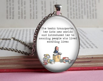 Silver or bronze Matilda 'The books transported her...' glass dome pendant necklace (book, Roald Dahl, quote, reading)