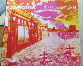 The Mekons The Edge of the World on Sin Records 1986 rereleased Cowpunk art UK rockers