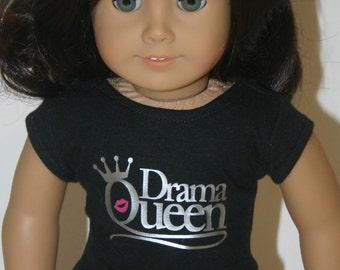 Drama Queen tshirt made to fit your 18 inch doll such as american girl