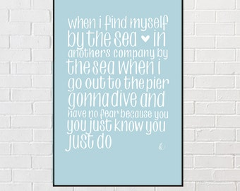 When I find myself by the Sea - Typographic Art Print