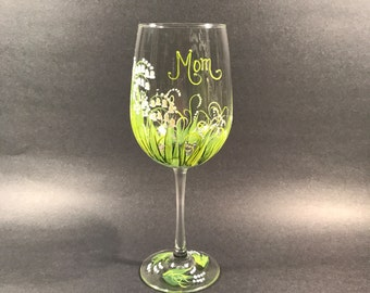 Lilt of the valley hand personalized wine glass fir Mom Friend Sister Wedding Bridemaids Grandmother Aunt Etc