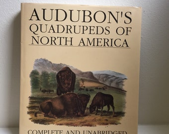 Audubon's Quadrupeds of North America by John James Audubon, Wellfleet Press 1989