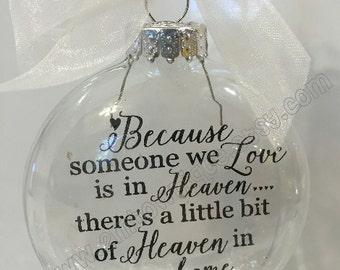 Because Someone We Love Is In Heaven Ornament. Glass. Includes Gift Box.