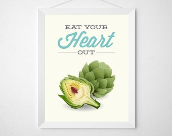 Funny Kitchen Print - Eat your Heart Out - Artichoke hearts green vegetable veggie produce fresh typography poster vegan gift love produce