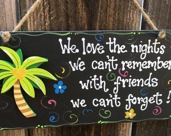 PALM TREE Nights We Cant Remember Sign Beach Decor Wood Tiki Bar Home Hawaiian Island style