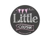 Little Cousin Chalkboard Banner Iron On Transfer  for T shirt Digital Pdf File Instant Download  Pink Banner