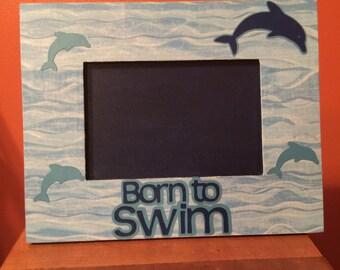 Born to Swim picture frame