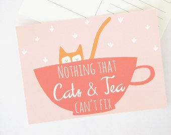 Nothing That Cats & Tea Can't Fix postcard, Blank Note card, feel better, get well, encouragement, cat card, everything will be okay