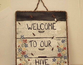 Welcome Sign Beehive Honeybees Wallhangings Wall Decor Farmhouse Rustic Cottage Beekeeping Apiary Honey Sign Beekeeper Gift Herb Garden Art