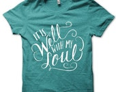 Adult L // Teal // It Is Well With My Soul // Unisex Tri-blend Tee Shirt T-shirt