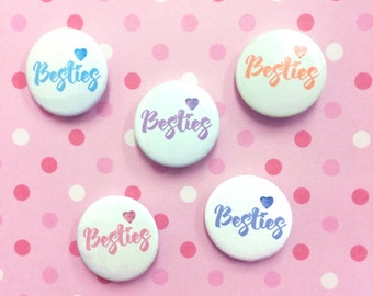 Besties Badge - Best Friends - Best Friend Gift - BFF Gift - Best Friends badge - Pin Badges - BFF Badge - Badge Set