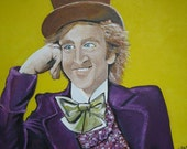 Willy Wonka and the Chocolate Factory -We are the music makers, and we are the dreamers of the dreams- Gene Wilder Original Acrylic painting