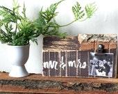 Mr and Mrs Sign - Rustic Wedding Decor - Wedding Favor - Wood Block - Photo Display