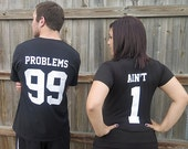 99 Problems Ain't 1 Couples V-Neck T-Shirts Funny Valentine's Day Costume Party His and Hers Tee Shirt Set Adult Sizes Xs-3xl