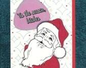 Christmas Tis The Season B*tch Funny Santa Xmas Card Mature