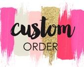 Custom order for Mandy