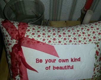 Emboridered Decorative pillow with inspirational saying