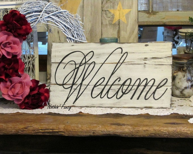 "Handmade ""Welcome"" Sign, Rustic Wood Sign, Primitive Mantle Decor, Hand Painted Sign, 9"" x 17"""