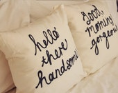 His and Hers Cushion Covers | Hello There Handsome | Good Morning Gorgeous | Mr and Mrs