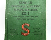 Singer Featherweight Portable Electric Sewing Machine 221-1 Instructions, Instruction Manual 1950