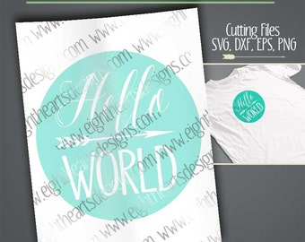 Hello World SVG DXF Cut able Design - Great for newborn shirts!!