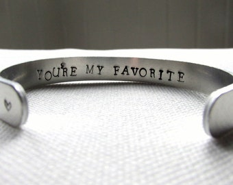 Secret Message Bracelet You're My Favorite or Personalized Cuff Custom Hand Stamped Jewelry