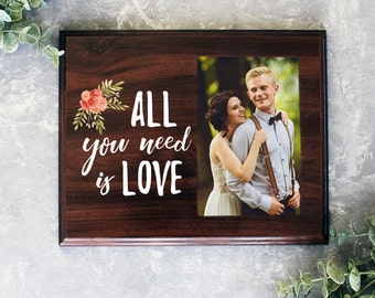 All You Need Is Love Picture Frame Gift For Wedding Wood Picture Frame for Bride Bridal Shower Gift Gift for Her Gift For Him