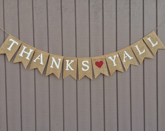 THANKS Y'ALL Burlap Banner, Wedding Banner, Thank You Garland, Thank You Bunting, Photo Prop, Rustic Country Wedding