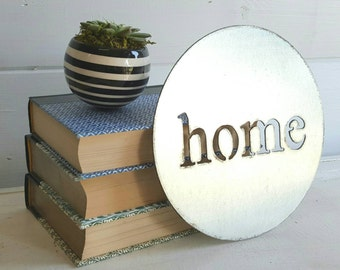 "8"" round Home metal sign"