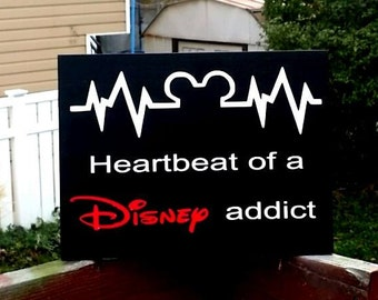 Disney, Disney wood sign, Disney Heartbeat sign, heartbeat of a Disney addict, Disney decor, Disney pulse