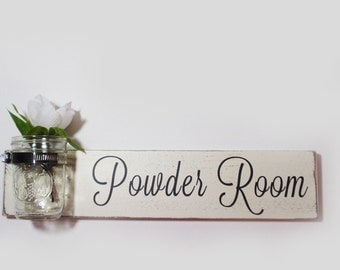 Powder Room Sign With Mason Jar- Ivory  With Black Hand Painted Lettering- French Chic- Shabby- Country Decor