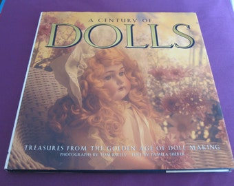A CENTURY OF DOLLS Book Golden Age of Doll Making