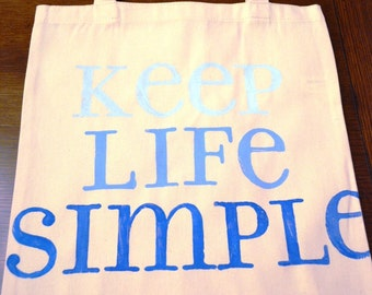 Canvas Tote - Keep Life Simple