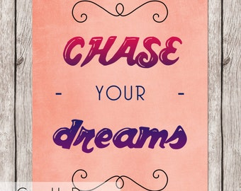 """Chase Your Dreams - Pink/Purple - 8.5""""x11"""" PDF - Instant Download"""